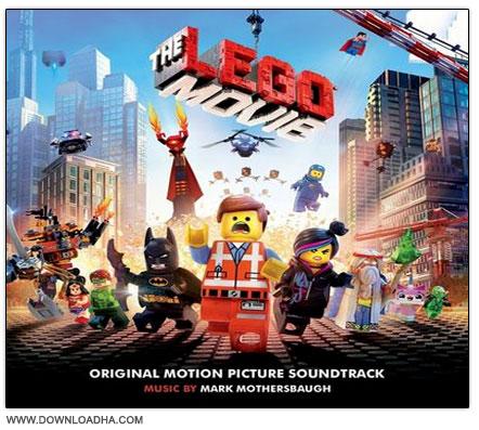 دانلود موسیقی های متن انیمیشن لگو مووی The Lego Movie: Original Soundtrack