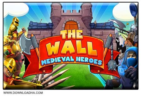 The Wall Medieval Heroes بازی مدیریتی دیوار: قهرمانان قرون وسطی The Wall: Medieval Heroes