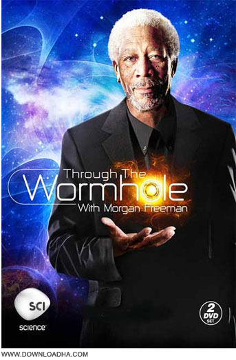 Through the Wormhole Season 5 دانلود فصل هفتم مستند Through the Wormhole 2016