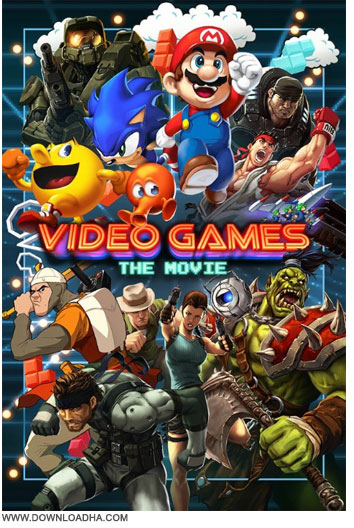 Video Games The Movie دانلود مستند بازی های رایانه ای Video Games: The Movie 2014