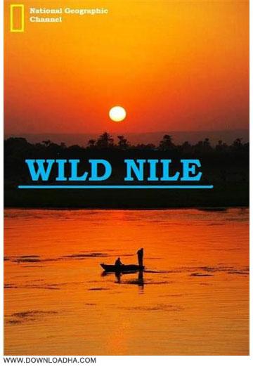 Wild Nile دانلود مستند حیات وحش رود نیل National Geographic: Wild Nile 2014