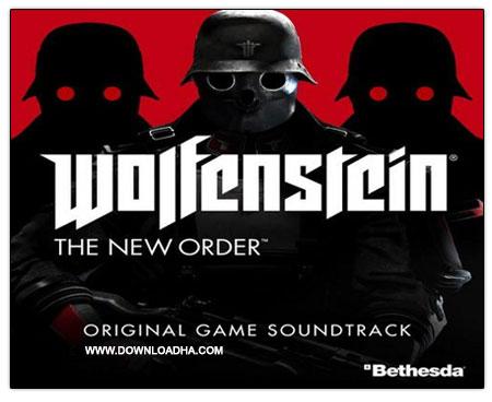 Wolfenstein The New Order ost موسیقی های متن بازی ولفنشتاین: نظام نوین Wolfenstein: The New Order OST