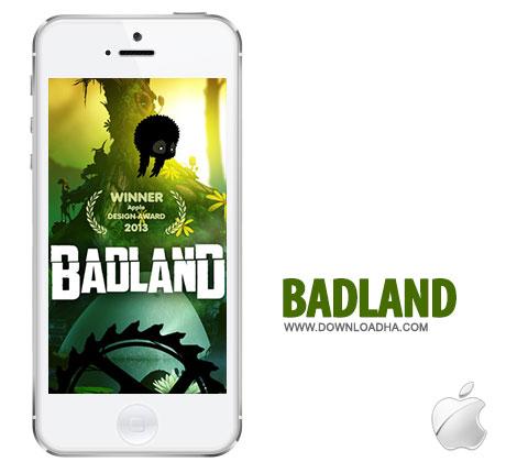 badland بازی محبوب و سرگرمکننده BADLAND 1.3   آیفون و آیپد