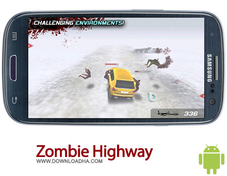 zombie highway android بازی جذاب Zombie Highway 1.6   اندروید