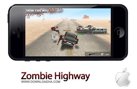 zombie highway بازی جذاب Zombie Highway 1.9.2 – آیفون و آیپد