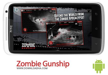 zombie gunship android بازی زیبای Zombie Gunship 1.10   اندروید