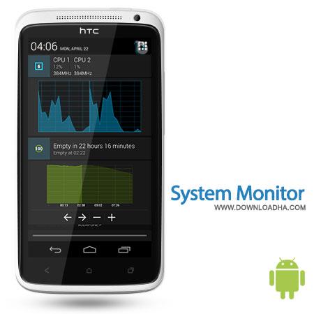 system monitor android نظارت آنچه در موبایل شما رخ میدهد با System Monitor 1.2.6   اندروید