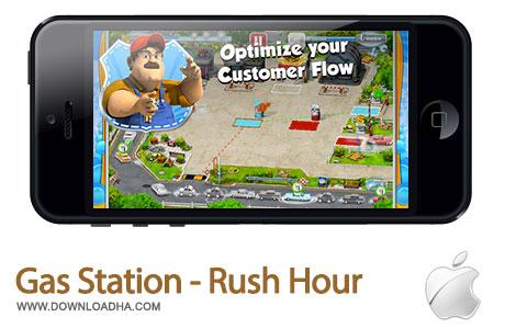 gas station rush hour بازی مدیریت پمپ بنزین Gas Station   Rush Hour 1.0.1   آیفون و آیپد