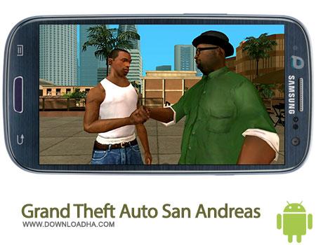 دانلود بازی  Grand Theft Auto: San Andreas 1.02 – اندروید