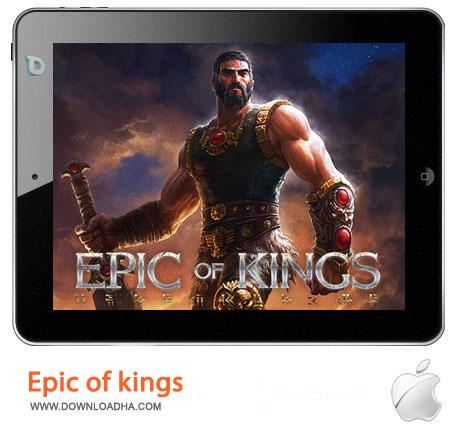 Epic%20of%20kings بازی اکشن و هیجان انگیز Epic of kings v1.05  مخصوص آیفون ، آیپد و آیپاد