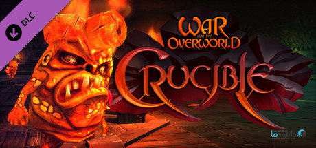 دانلود بازی War for the Overworld Crucible برای PC