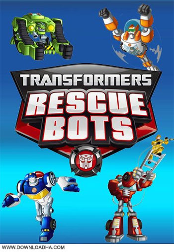 Transformers Rescue Bots cover دانلود فصل اول انیمیشن Transformers: Rescue Bots 2013