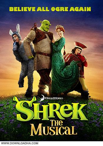 دانلود نمایش موزیکال شرک – Shrek the Musical 2013