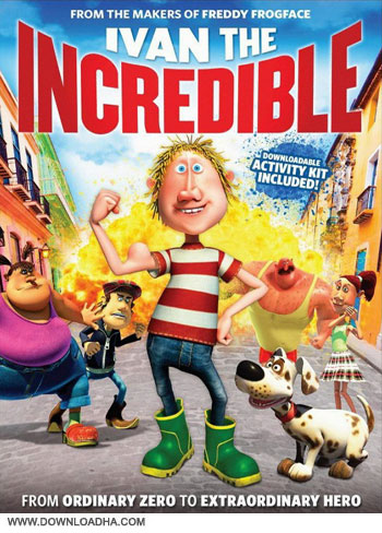 Ivan the Incredible cover دانلود انیمیشن Ivan the Incredible 2012