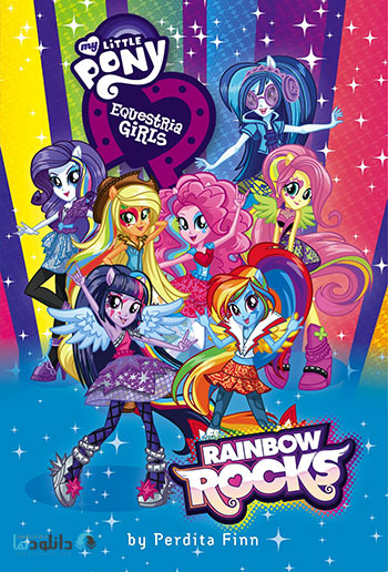 MLP Equestria Girls Rainbow Rocks cover دانلود انیمیشن My Little Pony Equestria Girls Rainbow Rocks 2014