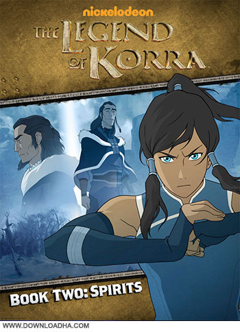 Avatar The legend of korra book 2 spirits small دانلود فصل دوم انیمیشن Avatar: The Legend of Korra Season 2 2013