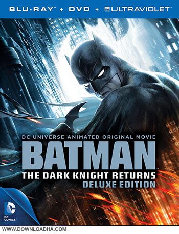 Batman the dark knight returns deluxe cover small دانلود انیمیشن Batman: The Dark Knight Returns (Deluxe Edition) 2013