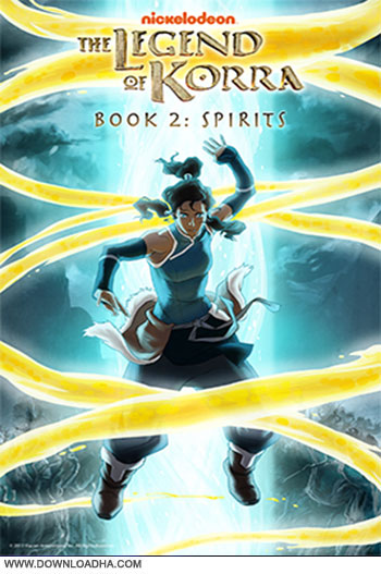 Avatar The legend of korra spirits cover دانلود فصل دوم انیمیشن Avatar: The Legend of Korra Season 2 2013