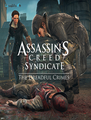 دانلود بازی Assassins Creed Syndicate The Dreadful Crimes برای PC