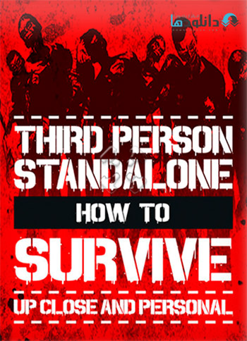 How to Survive Third Person Standalone pc cover دانلود بازی How to Survive Third Person Standalone برای PC