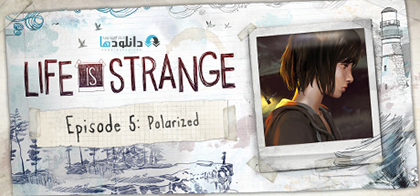 Life is Strange Episode 5 Polarized pc cover دانلود بازی Life Is Strange Episode 5 برای PC