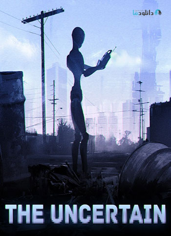 The Uncertain Episode 1 The Last Quiet Day pc cover دانلود بازی The Uncertain Episode 1 برای PC