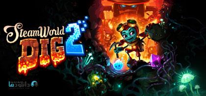 دانلود-بازی-SteamWorld-Dig-2