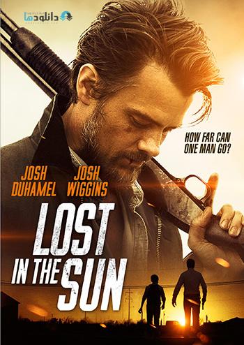 دانلود فیلم گمشده در خورشید – Lost in the Sun 2015