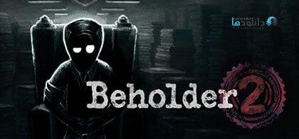 دانلود-بازی-Beholder-2