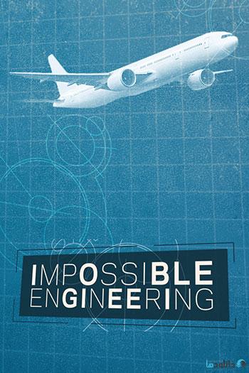 دانلود-مستند-Impossible-Engineering-2015