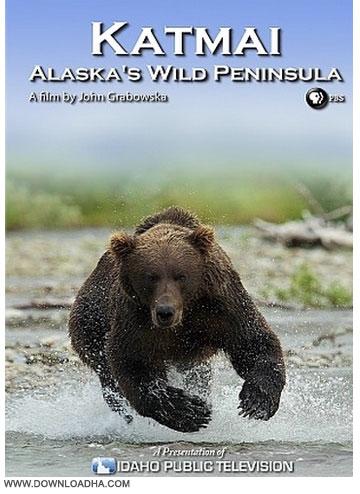 Alaskas Wild دانلود مستند حیات وحش آلاسکا Katmai: Alaska's Wild 2013