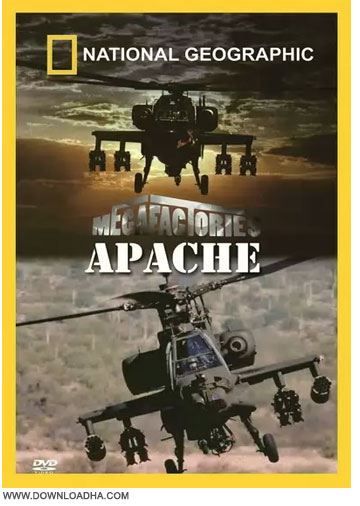 Apache Helicopter مستند ابرکارخانه ها : هلیکوپتر آپاچی Megafactories: Apache Helicopter