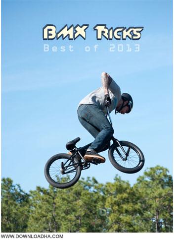 Best BMX Tricks 2013 دانلود کلیپ حرکات نمایشی با دوچرخه Best BMX Tricks 2013