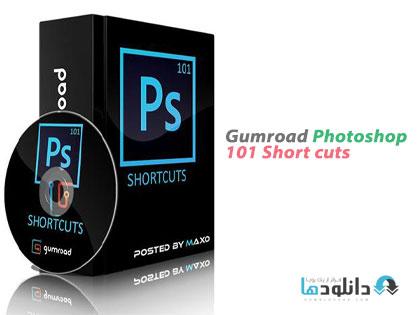 101  دانلود ویدیوی آموزشی  Gumroad Photoshop 101 Shortcuts