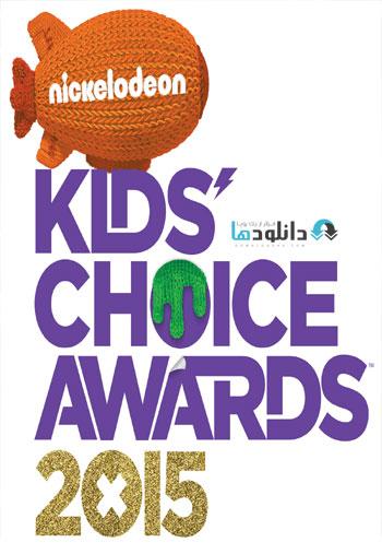 Nickelodeon Kid  دانلود مراسم جایزه برگزیده کودکان نیکلودین Nickelodeon Kids Choice Awards 2015
