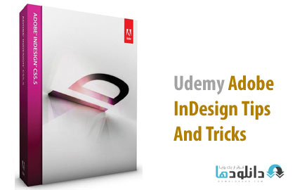 Udemy Adobe InDesign Tips A ویدیو ی  آموزش  Udemy Adobe InDesign Tips And Tricks از یودمی