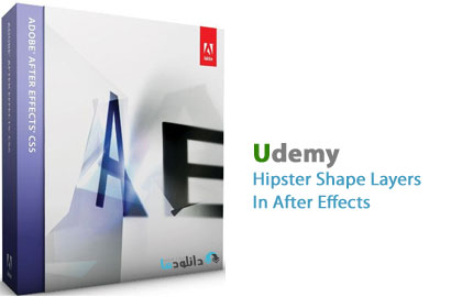 Udemy Hipster Shape Layers  دانلود ویدیو ی آموزشی Udemy Hipster Shape Layers In After Effects