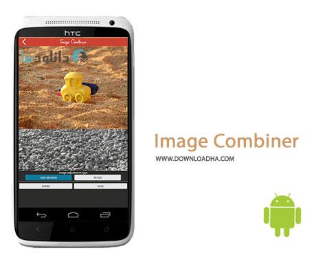 Image Combiner Cover%28Downloadha.com%29 دانلود نرم افزار ترکیب و ادغام تصاویر Image Combiner v1.023 برای اندروید