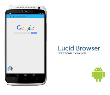 Lucid Browser Cover%28Downloadha.com%29 دانلود مرورگر ساده و کم حجم Lucid Browser v4.83 برای اندروید