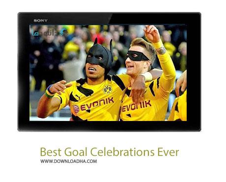 Best Goal Celebrations Ever Cover%28Downloadha.com%29 دانلود کلیپ بهترین شادی های بعد از گل در فوتبال