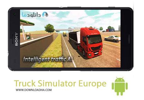 Truck Simulator Europe Cover%28Downloadha.com%29 دانلود بازی زیبای شبیه سازی کامیون رانی Truck Simulator Europe v0.9 برای اندروید