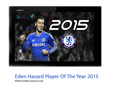 Eden Hazard Player Of The Year 2015 Cover%28Downloadha.com%29 دانلود کلیپ ادن هازارد بهترین بازیکن سال 2015