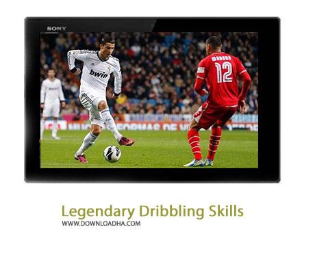 Legendary Dribbling Skills Cover%28Downloadha.com%29 دانلود کلیپ دریبل های افسانه ای