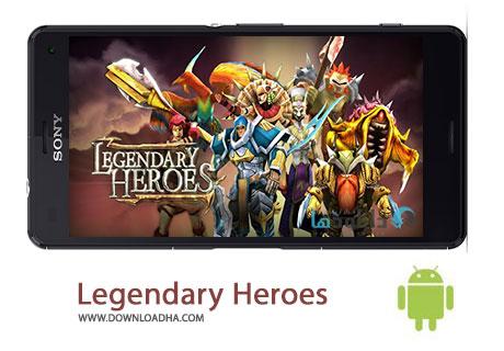 Legendary Heroes Cover%28Downloadha.com%29 دانلود بازی قهرمانان افسانه ای Legendary Heroes v1.9.8 برای اندروید