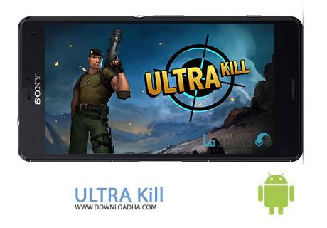 Ultra Kill Cover%28Downloadha.com%29 دانلود بازی اکشن قتل افراطی Ultra Kill v2.0.3 برای اندروید