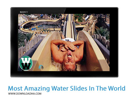 10 Most Amazing Water Slides In The World Cover%28Downloadha.com%29 دانلود کلیپ 10 سرسره آبی بشگفت انگیز جهان