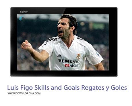 Luis Figo Skills and Goals Regates y Goles Cover%28Downloadha.com%29 دانلود کلیپ گل ها و مهارت های لوئیس فیگو