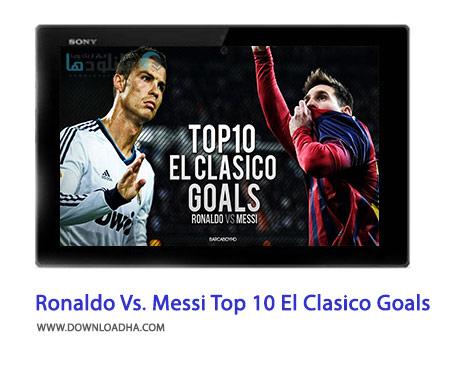 Ronaldo-Vs.-Messi-Top-10-El-Clasico-Goals-Cover