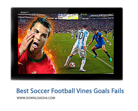 Best-Soccer-Football-Vines-Goals-Fails-Cover