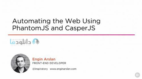 Automating-the-Web-Using-PhantomJS-and-CasperJS-Cover